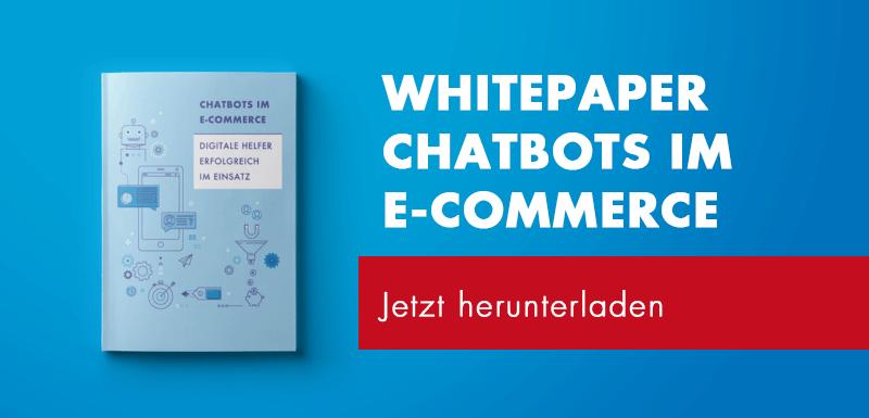 Whitepaper Chatbots im E-Commerce